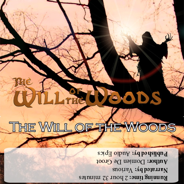 The Will of the Woods 'Modern'